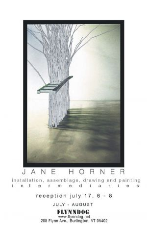 Jane E. Horner - Intermediaries - Show Flyer